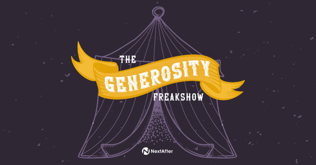 The Generosity Freakshow